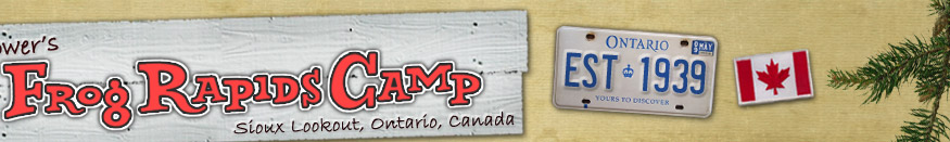 Frog Rapids Camp, Fishing Lodge Ontario Canada.  Fish Lac Seul for Walleye, Northern and Lake Trout
